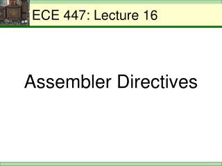 ECE 447: Lecture 16