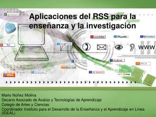 Aplicaciones del RSS para la enseñanza y la investigación