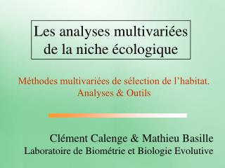 Les analyses multivari�es de la niche �cologique