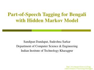 Part-of-Speech Tagging for Bengali with Hidden Markov Model