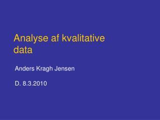 Anders Kragh Jensen  D. 8.3.2010