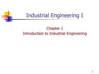 Industrial Engineering I