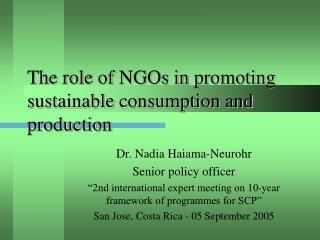 The role of NGOs in promoting sustainable consumption and production