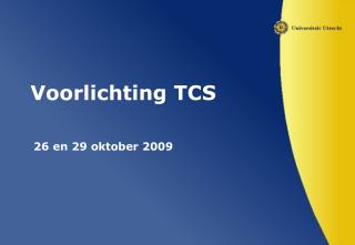 Voorlichting TCS