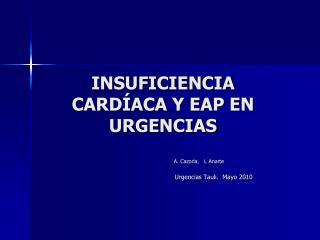 INSUFICIENCIA CARDÍACA Y EAP EN URGENCIAS