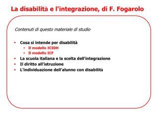 La disabilit �  e l'integrazione, di F. Fogarolo
