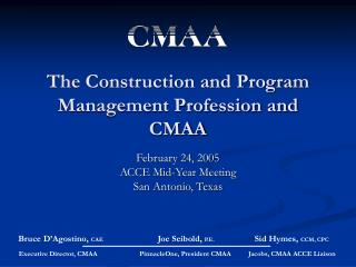 The Construction and Program Management Profession and CMAA