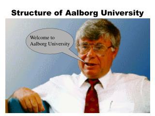 Structure of Aalborg University