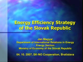 Energy Efficiency Strategy  of the Slovak Republic