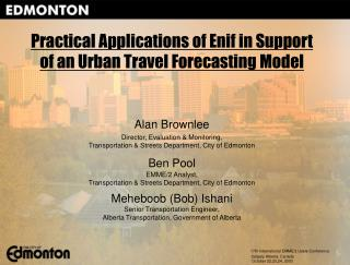 Practical Applications of Enif in Support of an Urban Travel Forecasting Model
