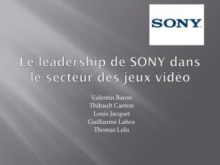 Le leadership de SONY dans le secteur des jeux vidéo
