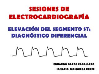 SESIONES DE ELECTROCARDIOGRAF�A