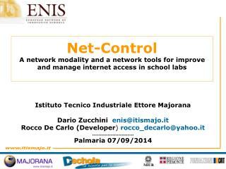 Istituto Tecnico Industriale Ettore Majorana Dario Zucchini   enis@itismajo.it