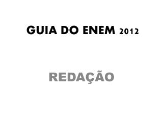 GUIA DO ENEM 2012