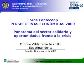 Foros Confecoop PERSPECTIVAS ECONÓMICAS 2009
