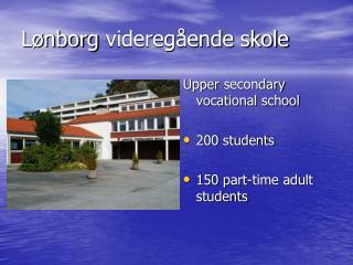 Lønborg  videregående skole