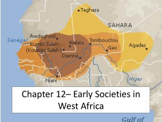 Chapter 12  Early Societies in West Africa