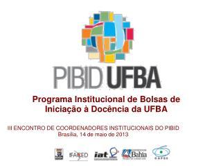 Programa Institucional de Bolsas de Iniciação à Docência da UFBA