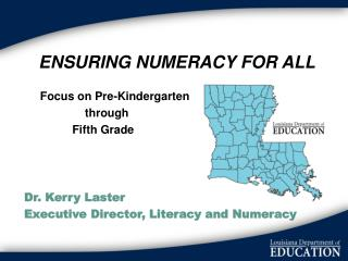 ENSURING NUMERACY FOR ALL      Focus on Pre-Kindergarten                    through