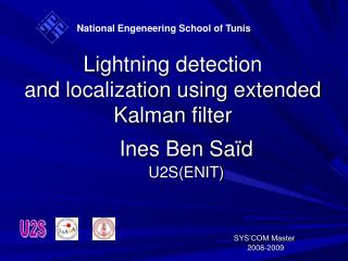 Lightning detection  and localization using extended  Kalman  filter