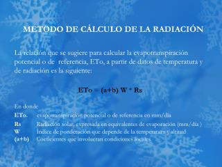 METODO  DE C�LCULO DE LA  RADIACI�N