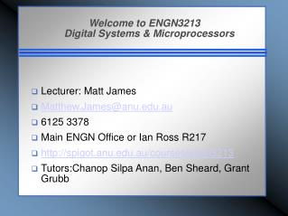 Welcome to ENGN3213 Digital Systems & Microprocessors