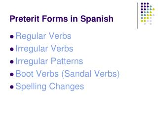 Preterit Forms in Spanish