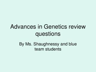 Advances in Genetics review questions