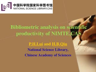 Bibliometric analysis on scientific productivity of NIMTE,CAS