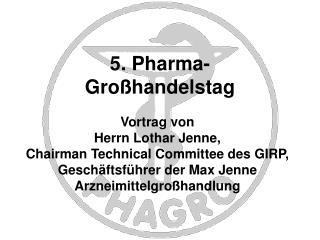 5. Pharma- Gro handelstag