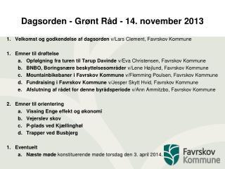 Dagsorden - Grønt Råd - 14. november 2013
