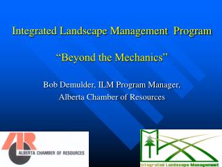 "Integrated Landscape Management  Program ""Beyond the Mechanics"""