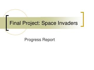 Final Project: Space Invaders
