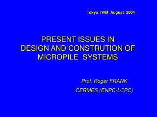 Prof. Roger FRANK  CERMES (ENPC-LCPC)