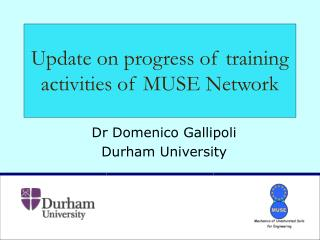 Update on progress of training activities of MUSE Network