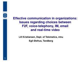 Lill Kristiansen, Dept. of Telematics, ntnu Egil Østhus, Tandberg