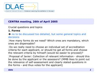 CENTRA meeting, 26th of April 2005