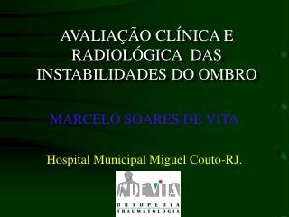 AVALIAÇÃO CLÍNICA E RADIOLÓGICA  DAS INSTABILIDADES DO OMBRO