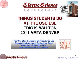 THINGS STUDENTS DO AT THE OSU ESL ERIC K. WALTON 2011 AMTA DENVER