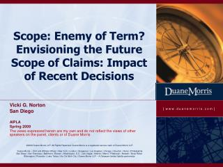 Scope: Enemy of Term? Envisioning the Future Scope of Claims: Impact of Recent Decisions