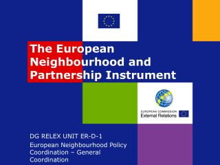 The European Neighbourhood and Partnership Instrument