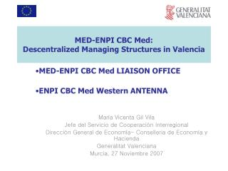 MED-ENPI CBC Med: Descentralized Managing Structures in Valencia