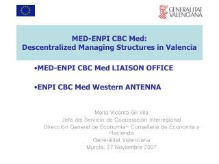 MED-ENPI CBC Med: Descentralized Managing Structures in Valencia