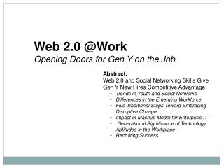 Web 2.0 @Work Opening Doors for Gen Y on the Job