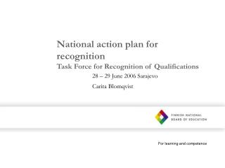 National action plan for recognition Task Force for Recognition of Qualifications