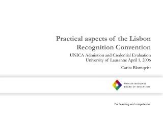 Practical aspects of the Lisbon Recognition Convention