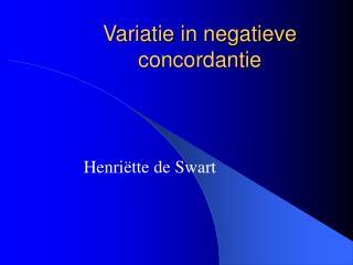 Variatie in negatieve concordantie