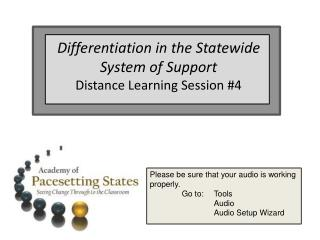 Differentiation in the Statewide System of Support  Distance Learning Session 4