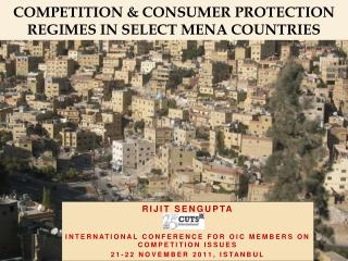 Competition & Consumer Protection REGIMES in Select MENA countries