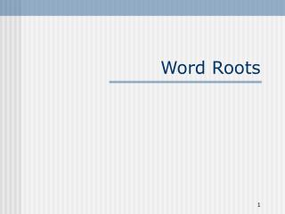 Word Roots
